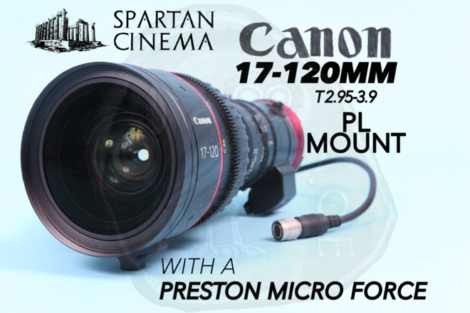 Canon 17-120mm PL + Micro Force V+F