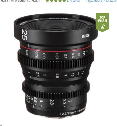 Meike 25mm and 12mm  M43 Cine Lenses