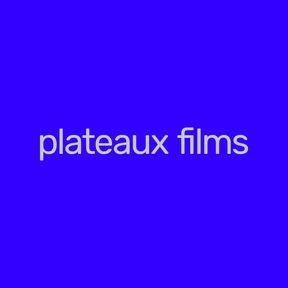 Plateaux Films