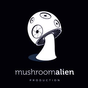 Mushroom Alien Production