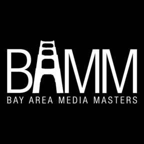Bay Area Media Masters - BAMM!