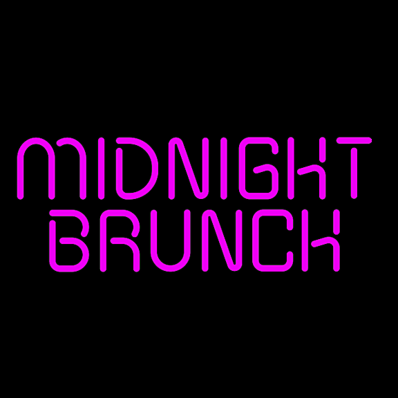 Midnight Brunch