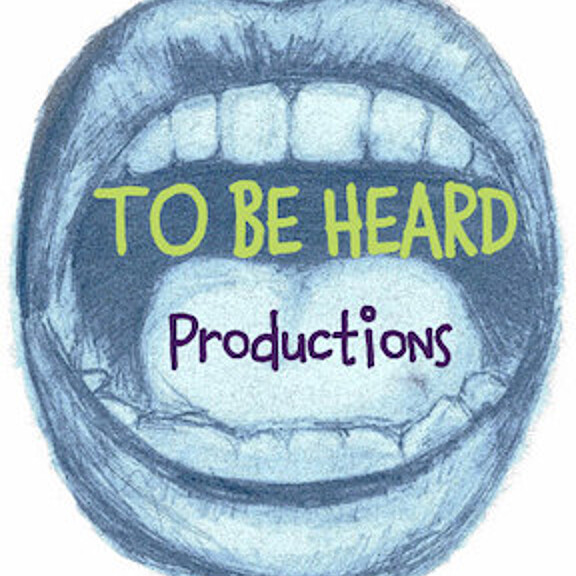 To Be Heard Productions